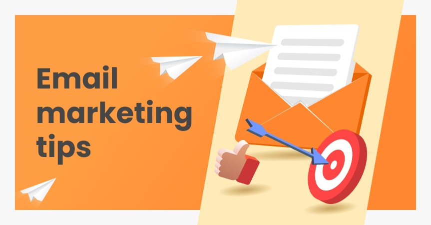 Email marketing tips to make your promo campaign a success