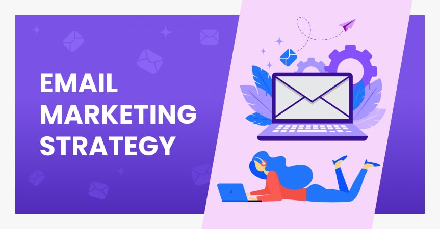 Your first email marketing strategy: how to create it?