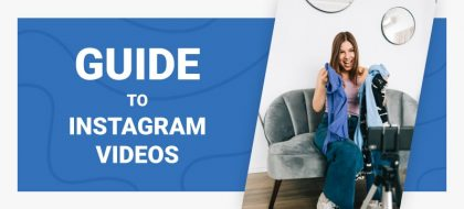 Guide-to-Instagram-Videos_01-420x190.jpg