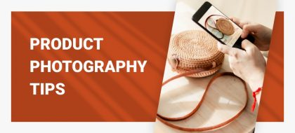Product-photography-tips-for-ecommerce_01-420x190.jpg