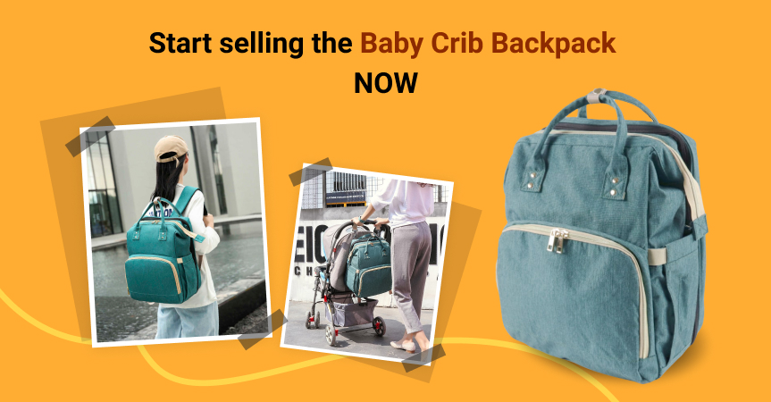 Start selling this baby crib backpack, one of this week's best dropshipping products