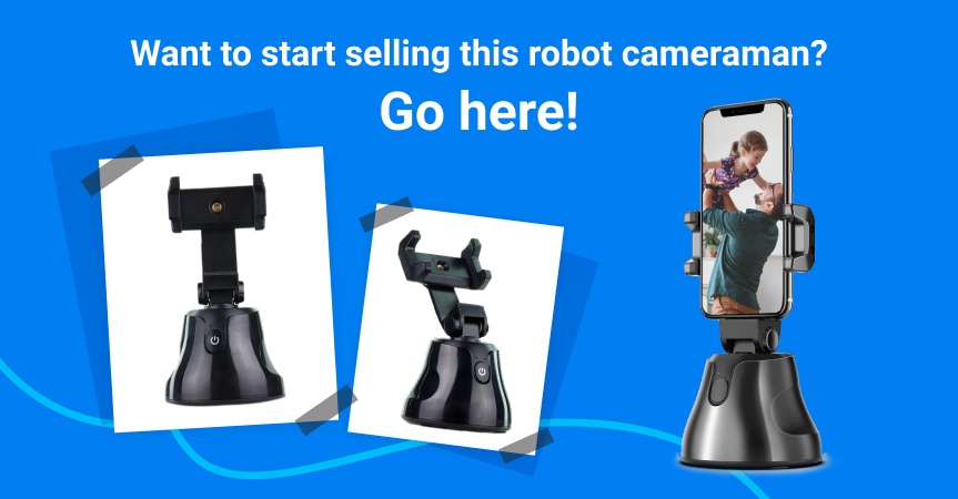 Go here to start selling Robot Cameraman, one of this week's best dropshipping products
