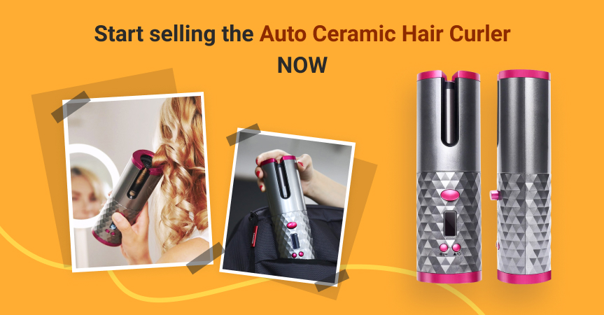 Start selling this automatic ceramic hair curler, one of the best dropshipping products to sell this week
