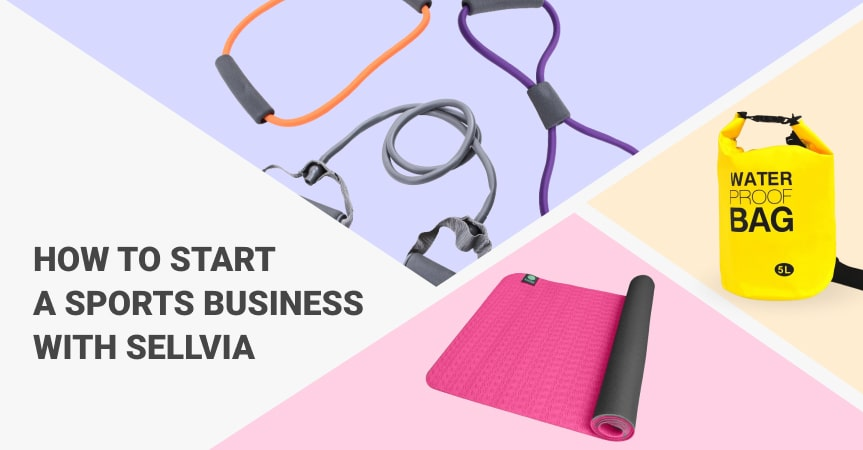 a cover of the article on how to start a sports business with Sellvia