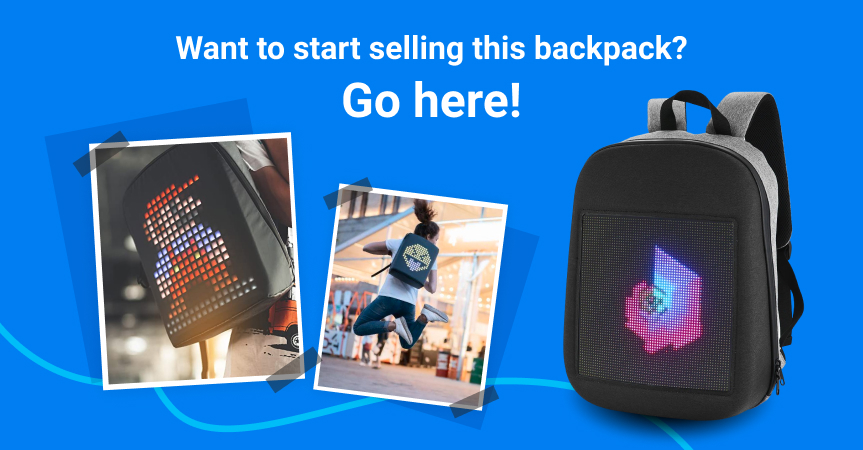 Go here to start selling this LED backpack in your ecommerce store