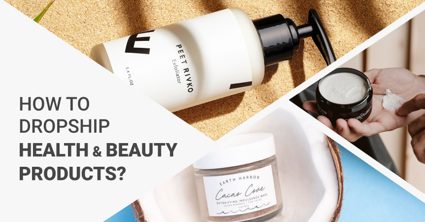 This is why you should dropship health & beauty products to the US!