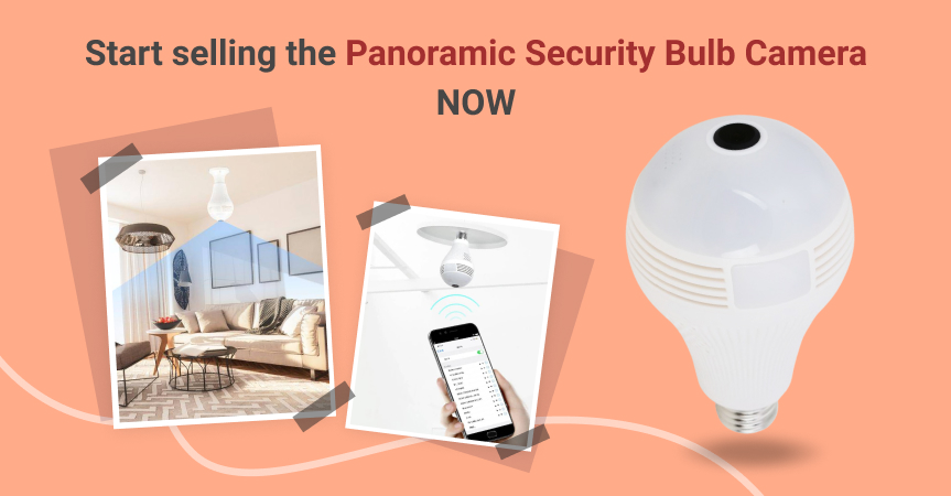 Start selling the panoramic security bulb camera now